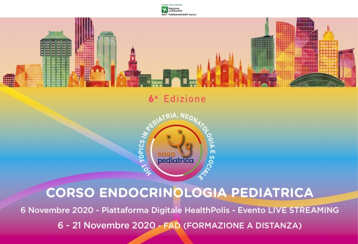 CORSO DI ENDOCRINOLOGIA PEDIATRICA - HOT TOPICS IN PEDIATRIA, NEONATOLOGIA E SOCIALE